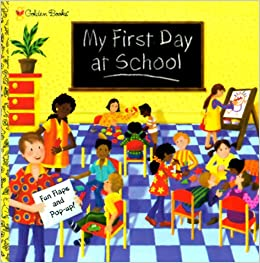 My First Day At School Pop Up Book Erin Gathrid Ruth Wickings