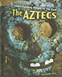 The Aztecs, Rosemary Rees, 1403487499