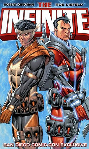 Download The Infinite by Robert Kirkman & Rob Liefeld San Diego Comic Con Exclusive Hardcover ebook