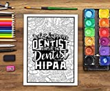 Dental Life: A Snarky Coloring Book for Adults: A