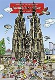 Mein Kölner Dom: Bachems Wimmelbilder
