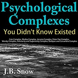 Psychological Complexes You Didn't Know Existed
