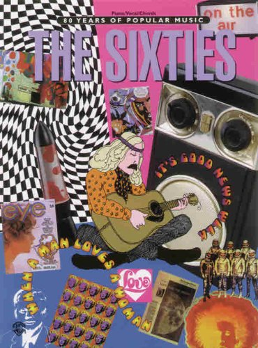 The Sixties (80 Years of Popular Music Series)