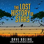 The Lost History of Stars: A Novel | Dave Boling