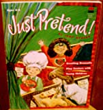 Just Pretend!, Judy Nyberg, 0673361160