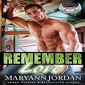 Remember Love: Saints Protection & Investigations, Book 6   Maryann Jordan