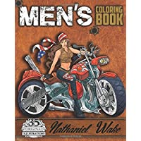 Men's Coloring Book: A Manly Mans Adult Coloring Book: Cyborg Women, Futuristic Battles, Women And Motorcycles (Adult Coloring Books)