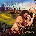 Forever Her Champion Audiobook by Suzan Tisdale Narrated by Stevie Zimmerman