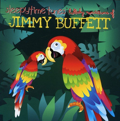 Sleepytime tunes lullaby tribute to Jimmy Buffett