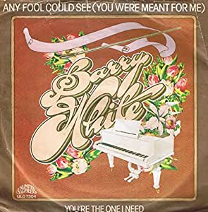 Any Fool Could See (You Were Meant For Me) - The Message ...