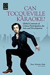 Can Tocqueville Karaoke? Global Contrasts of Citizen Participation, the Arts and Development (Research in Urban Policy) Paperback