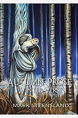 Autumn Prose, Winter Verse [Signed Ed.] Hardcover