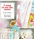 img - for I Want to See the Moon book / textbook / text book