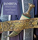 Jambiya: Daggers from the Ancient Souks of Yemen