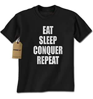 Expression Tees Eat Sleep Conquer Repeat Mens T Shirt