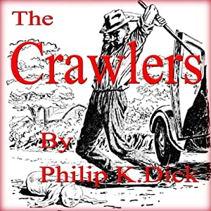 The Crawlers Audiobook