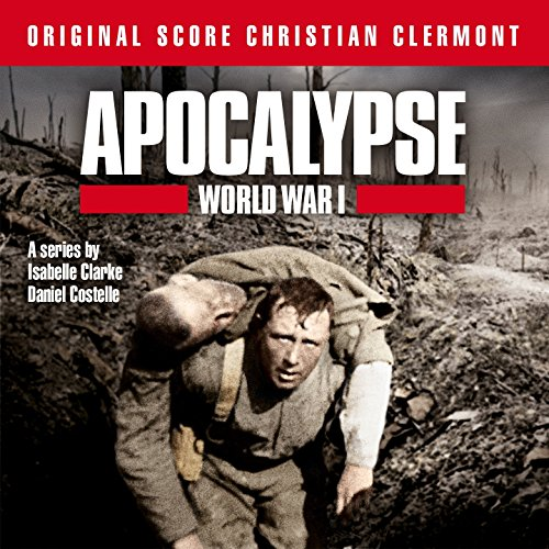 Opening Apocalypse World War 1 by Christian Clermont on Amazon Music - Amazon.com