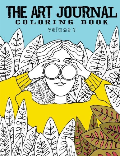 Amazon The Art Journal Coloring Book Volume 1 9780994951007 Christina Lorraine Young Books
