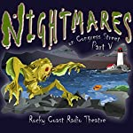 Nightmares on Congress Street, Part V | Ray Bradbury,Hugh B. Cave,Michael Duffy,Alex Irvine,H. P. Lovecraft,Fitz-James O'Brien,Edgar Allan Poe
