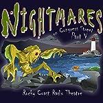 Nightmares on Congress Street, Part V | Ray Bradbury,Hugh B. Cave,Michael Duffy,Alex Irvine,H. P. Lovecraft,Fitz-James O'Brien,Edgar Allan Poe