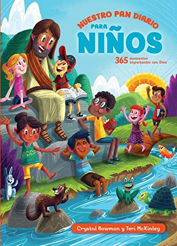Nuestro Pan Diario Para Niños (Our Daily Bread for Kids) (Spanish Edition) [Crystal Bowman - Teri McKinley] (Tapa Dura)