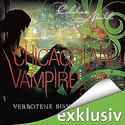 Verbotene Bisse (Chicagoland Vampires 2)