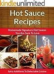Easy Hot Sauce Recipes - Homemade Sig...