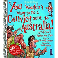 You Wouldn't Want To Be A Convict Sent To Australia