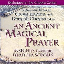 An Ancient Magical Prayer