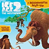 Ice Age 2: A Mammoth Mix-Up (Ice Age 2: The Meltdown)