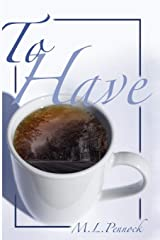 To Have (Volume 1) Paperback