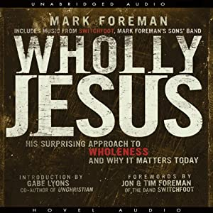 Wholly Jesus Audiobook