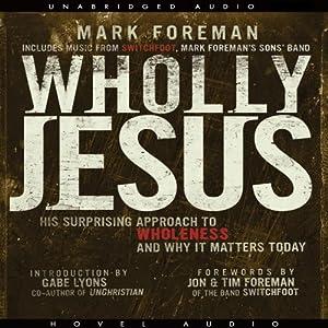 Wholly Jesus Audiobook