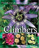 Climbers & Wall Plants (Horticulture Gardener's Guides)