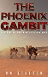 The Phoenix Gambit: A Story of the New Glasgow War