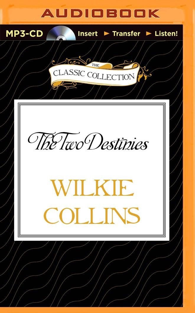 Read Online The Two Destinies (The Classic Collection) pdf epub