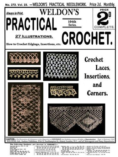 Weldon's 2D #272 c.1907 - Practical Crochet Lace Insertions & Corners