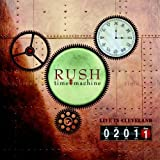 Time Machine 2011: Live in Cleveland by Rush (2011-12-27)