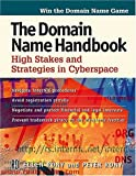 The Domain Name Handbook; High Stakes and Strategies in Cyberspace