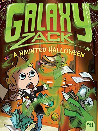 A Haunted Halloween (Galaxy Zack Book 11) ()