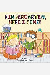 Kindergarten, Here I Come! Kindle Edition