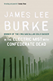 In the Electric Mist With Confederate Dead (Dave Robicheaux)