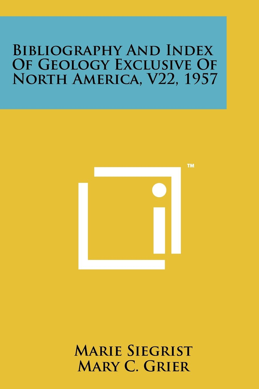 Download Bibliography and Index of Geology Exclusive of North America, V22, 1957 ebook