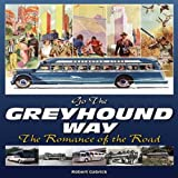 Go the Greyhound Way, Robert Gabrick, 1583882464