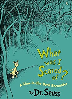 What Was I Scared of?: Dr. Seuss: 9780590120418: Amazon.com: Books