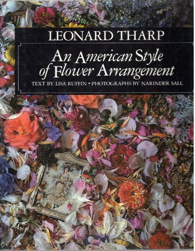 Leonard Tharp: An American Style of Flower Arrangement