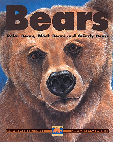 Bears: Polar Bears, Black Bears and Grizzly Bears (Kids Can Press Wildlife (American Wildlife Series)