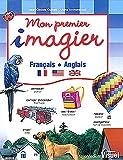 Mon premier imagier : Français - Anglais