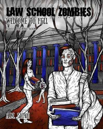 Law School Zombies: Welcome to Hell Adult Coloring Book