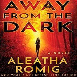 Away from the Dark